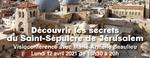 Le Saint-Sépulcre de Jérusalem