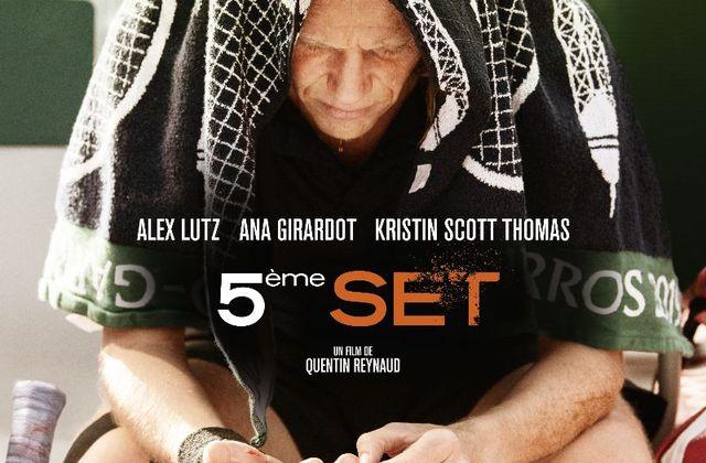 La sortie de 5ème set, avec Alex Lutz, Ana Girardot et Kristin Scott Thomas, retardée au 30 décembre (bande-annonce).