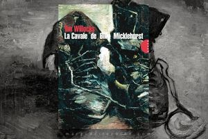 La Cavale de Billy Micklehurst, de Tim Willocks • Livre bilingue