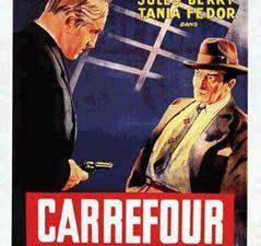 Carrefour de Curtis Bernhardt