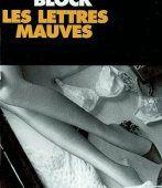 Lawrence BLOCK : Les Lettres mauves. - Les Lectures de l'Oncle Paul