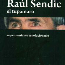 """El libro """"Sendic el tupamaro"""" de Jorge Zabalza en España"""