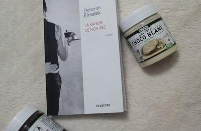 LA SAVEUR DE NOS VIES de Deborah ELMALEK