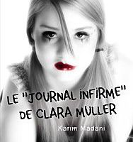 "Le ""journal infirme"" de Clara Muller"