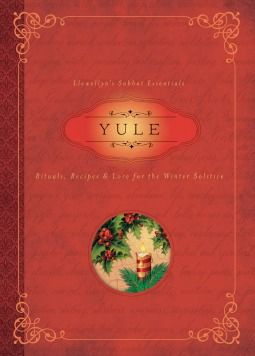 Read Yule: Rituals, Recipes & Lore for the Winter Solstice by Susan Pesznecker Book Online or Download PDF
