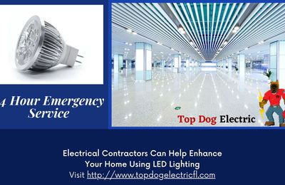 Electrical Contractors Can Help Enhance Your Home Using LED Lighting