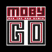 Moby - Go (Rex The Dog Remix)