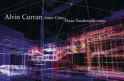Alvin Curran - Inner Cities