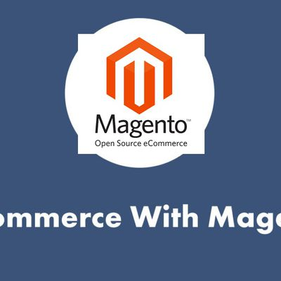 Why Choose Magento For eCommerce?