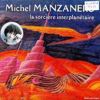 """Michel manzanero, un chanteur français des années 1970 et 1980 avec les titres """"cherchez la femme"""" et """"la sorcière interplanétaire"""""""