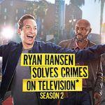 Ryan Hansen Solves Crimes On Television* (erste Folge der 2. Staffel kostenlos sehen)