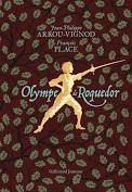 Olympe de Roquedor, Arrou-Vignod, François Place, Gallimard Jeunesse, 2021