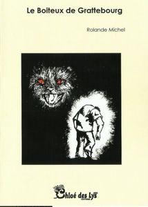 """Christine Brunet a lu """"Le boiteux de Grattebourg"""" de Rolande Michel"""