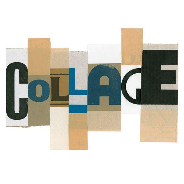 Alain Fletcher     Collage de collage Personnel 2001 Le collage de COLLAGE énonce à la fois ce qu'il est et démontre ce qu'il fait.  300x400mm