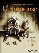 Championzé / Aurélien Ducoudray & Eddy Vaccaro