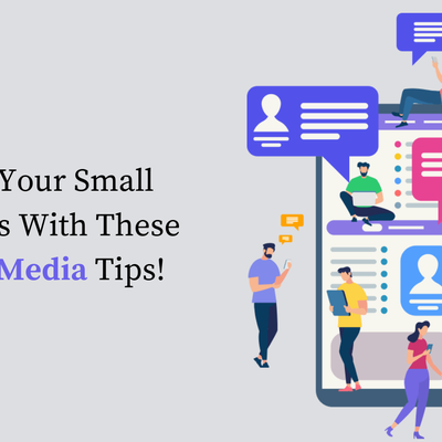 Grow Your Small Business With These Social Media Tips!