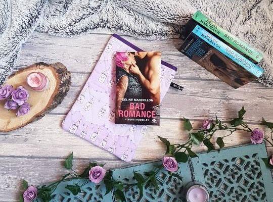 Bad Romance, tome 2 : Cœurs indociles - Céline Mancellon