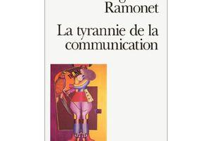 Très intéressant : des extraits d'un article d'Ignatio Ramonet sur la pensée unique qui ronge nos sociétés