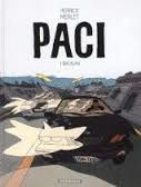 «Paci»   - Bacalan  t.1 -     Vincent Perriot & Isabelle  Merlet  - 2014 Ed. Dargaud