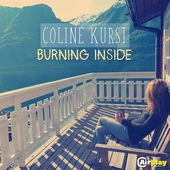 Burning Inside (Radio Edit) - Single par Coline Kurst sur Apple Music
