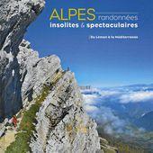 Alpes, randonnées insolites et spectaculaires - pascal-sombardier.com