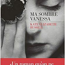 Ma sombre Vanessa - Kate Elizabeth Russell