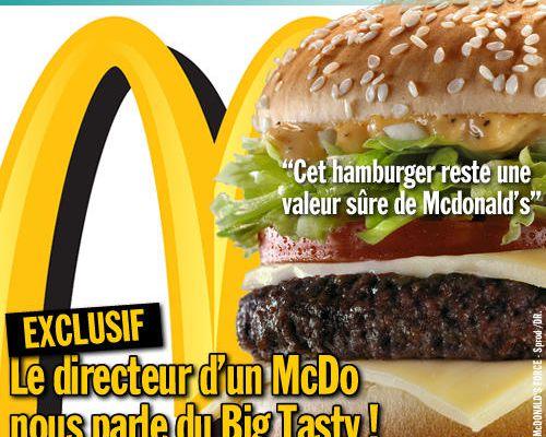 EXCLUSIF / Le directeur d'un McDo nous parle du Big Tasty !