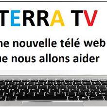Terrra TV, projet de télé-web à soutenir