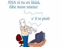 National Security Agency, si tu nous ecoutes ...