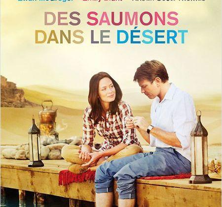 Critique Ciné : Des Saumons dans le Désert, voyage pour vos sens...