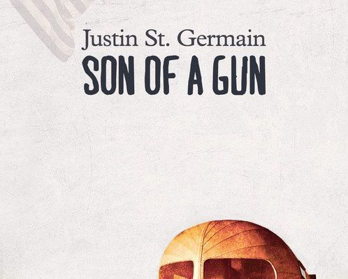 """Son of a gun"", Justin St.Germain"