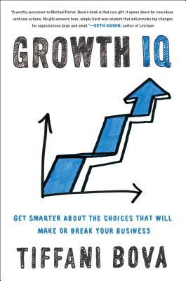 PDF..!! [Read] Growth IQ: Get Smarter about the Choices That Will Make or Break Your Business - (Tiffani Bova) PDF Online Unlimited
