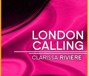 London calling - Clarissa RIVIERE