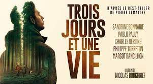 Trois jours et une vie, Film, v.o.f.