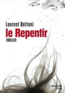 Chronique de Le Repentir de Laurent Bettoni