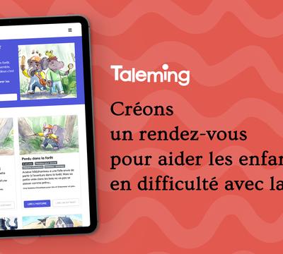 Taleming - Des histoires pour enfants à écouter partout, dès 6 ans.