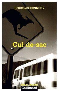 Douglas Kennedy : Cul-de-sac (Série Noire, 1998)