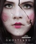 Ghostland - film 2018 - Pascal Laugier - Cinetrafic