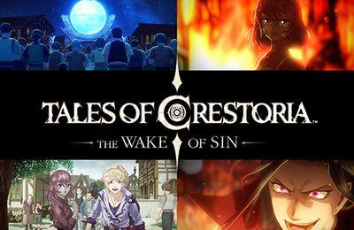TALES OF CRESTORIA -THE WAKE OF SIN- arrive sur Crunchyroll
