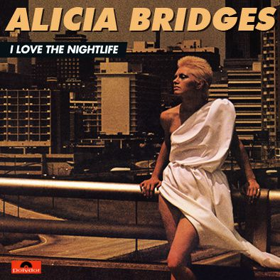 ALICIA BRIDGES - I LOVE THE NIGHT LIFE (DISCO ROUND) - MAXI VINILO - 1978