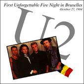 U2 -Unforgettable Fire Tour -27/10/1984 -Bruxelles ,Belgique -Vorst National - U2 BLOG