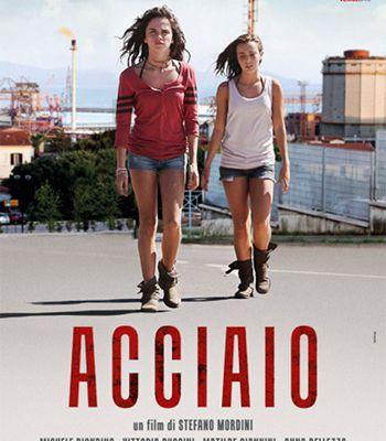 """"""" Acciaio """" La recensione di Sara Michelucci"""
