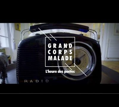 Grand Corps Malade - L'heure des poètes