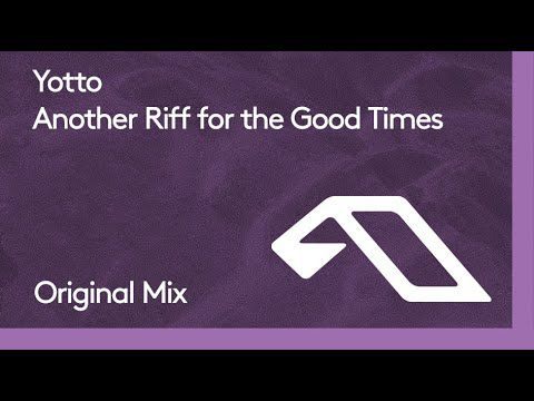 Yotto - Another Riff For The Good Times