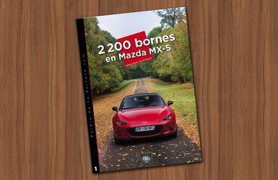 Road-trip : 2 200 bornes en Mazda MX-5