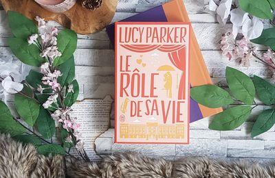 Le rôle de sa vie - Lucy Parker