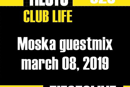 Club Life by Tiësto 623 - Moska guestmix - march 08, 2019
