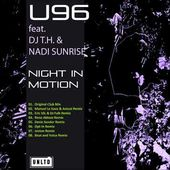 U96 feat. DJ T.H. & Nadi Sunrise - Night In Motion (Original Mix)