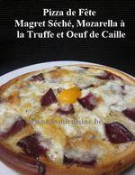 Pizza de Fête: Magret Séché / Mozarella à la Truffe façon Oeuf Cocotte ...