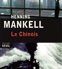 Henning Mankell sur les traces du Chinois